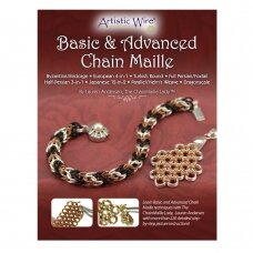 Artistic Wire® Basic & Advanced Chain Maille by Lauren Andersen (knygelė anglų kalba)